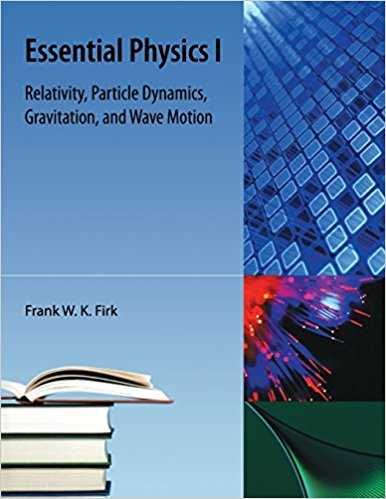 Essential Physics 1 : Relativity, particle Dynamics, Gravitation, and Wavemotion